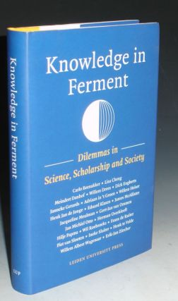 Knowledge in Ferment; Dilemmas in Science, Scholarship and Society