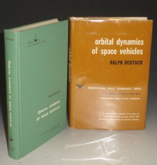 Orbital Dynamics of Space Vehicles. Ralph Deutsch