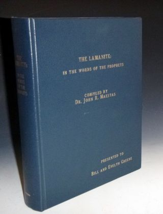 The Lamanite in the Words of the Prophets. John Maestas, John L. Simons.