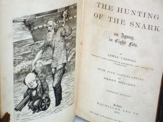 The Hunting of the Snark: An Agony in Eight Fits With Nine