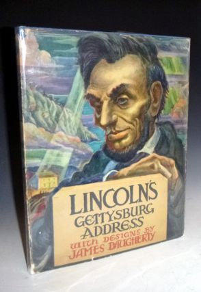 Lincoln's Gettysburg Address, a Pictorial Interpretation. James Dougherty