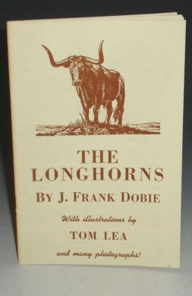 The Longhorns (prospectus). J. Frank Dobie.