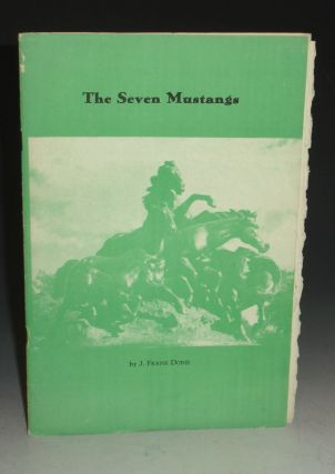 The Seven Mustangs [with Note in Dobie's hand]. J. Frank Dobie