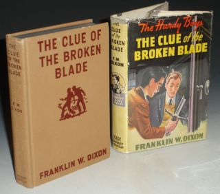 The Clue of the Broken Blade [The Hardy Boys]. Dixon Franklin W