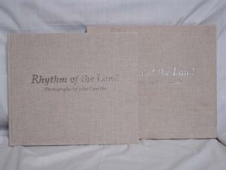Rhythm of the Land; Photographs of John Gavrillis (signed, Limited to 100 copies in Original...