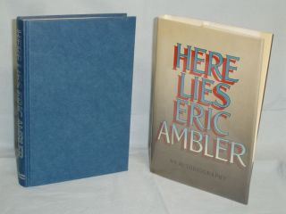 Here Lies: An Autobiography (Signed By Eric Ambler). Eric Ambler.