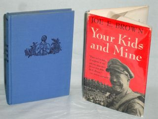Your Kids and Mine (Signed By Joe E. Brown). Joe E. Brown