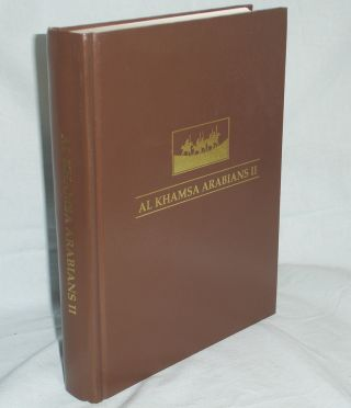 Al Khamsa Arabians II; a Documentation of al Khamsa Arabians and Their History