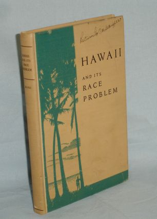 Hawaii and Its Race Problem. William Atherton Du Puy