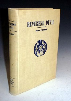 Reverend Devil; a Biography of John a Murrell. Ross Phares.