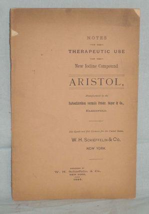 Aristol; notes on the Therapeutic Use of the New Iodine Compound