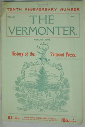 History of the Vermont Press in The Vermonter, XI, 1 (August 1905), Tenth Anniversary Issue