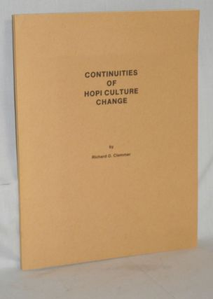 Continuities of Hopi Culture Change. Richard O. Clemmer.