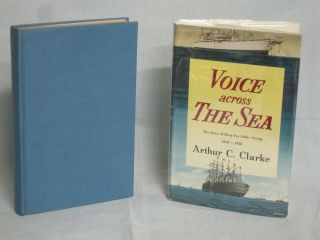 Voice Across the Sea. The Story of Deep Sea Cable Laying 1858-1958. Arthur C. Clarke