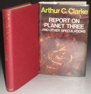Report on Planet Three and Other Speculations. Arthur C. Clarke