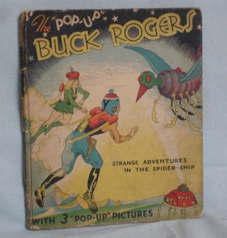 "The ""Pop-Up"" Buck Rogers, 25th Century Featuring Buddy and Allura in ""Strange Advetnure in the..."