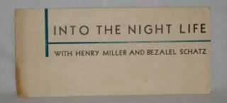 Into the Night Life (promotional leaflet). Henry Miller, Bezalei Schatz