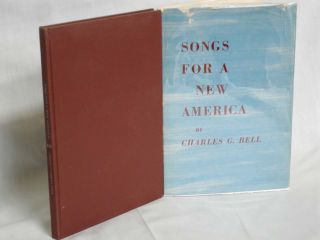 Songs for a New America. Charles G. Bell