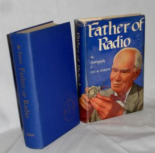Father of Radio; the Autobiography of Lee De Forest (with A Typed Letter Signed from Him to...
