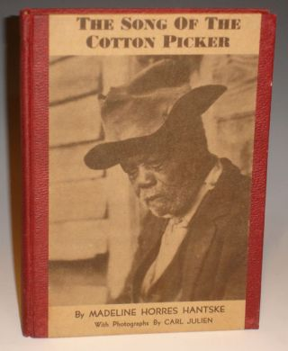The Song of the Cotton Picker. Madeline Horres with Hantske, Carl Julien