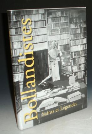 Bollandistres, Saints et Legendes; Quatre Siecles De Recherche. Robert Godding