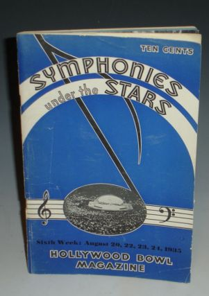 Hollywood Bowl Magazine, August...1935 (Symphonies Under the Stars), Signed By Jose Iturbi