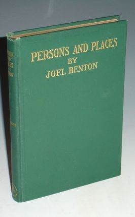 Persons and Places (signed By the author). Joel Benton