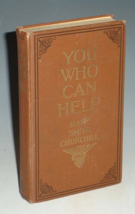 You Who Can Help. Mary Smith Churchill