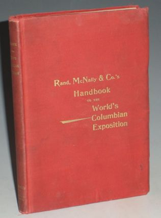 Handbook of the World's Columbia Exposition. Rand McNally and Company.