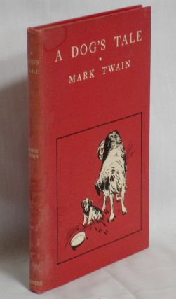 A Dog's Tale. Mark Twain.