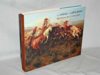 The Leland and LaRita Boren Western Art Collection