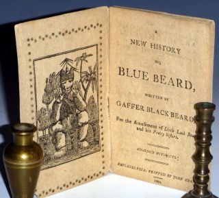 A New History of Blue Beard for the Amusement of Little Jack Beard and His Sisters. Gaffer Black...