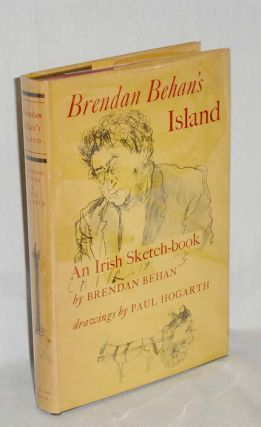 Brenden Behan's Island, an Irish Sketch-book. Brendan Behan