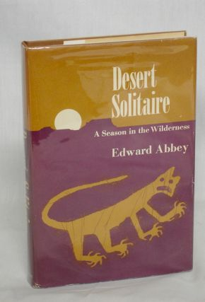 Desert Solitaire, a Season in the Wilderness
