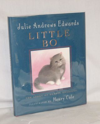 Little Bo, the Story of Bonnie Boadicea. Julie Andrews Edwards
