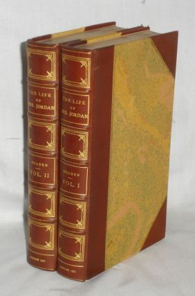 The Life of Mrs. Jordan; Including Original Private Correspondcence, and Numerous Anecdotes of...