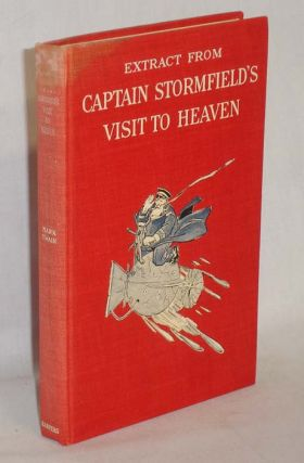 Extract From Captain Stormfield's Visit in Heaven. Mark Twain, Samuel Clemens.