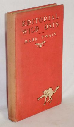 Editorial Wild Oats. Mark Twain, Samuel Clemens.