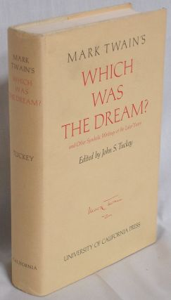 Mark Twain's Which Was The Dream? Mark Twain, Samuel Clemens