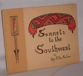 Sonnets to the Southwest. Lou Ella Archer