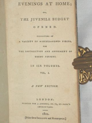 Evenings at Home; or, the Juvenile Budget Opened Consisting of a Variety of Miscellaneous Pieces for the Instruction And Amusement of Young Persons