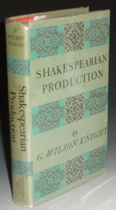 Shakespearian Production, with Especial Reference to the Tragedies