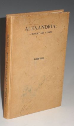 Alexandria: a History and a Guide. E. M. Forster