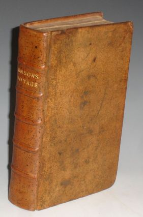 A Voyage Round the World, In the Years MDCCXL, I II, III, IV By George Anson, Esq; Now Lord...