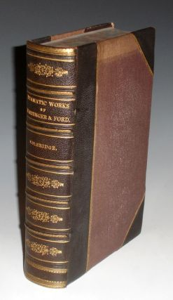 The Dramatic Works of Massinger and Ford. Hartley Coleridge