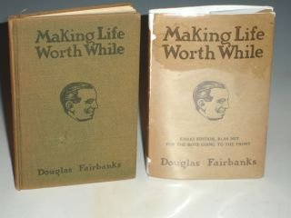 Making Life Worth While. Douglas Fairbanks