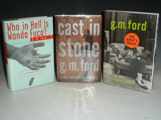 Who in Hell is Wanda Fuca?; Cast in Stone and The Bum's Rush (author's First, Second and Third...