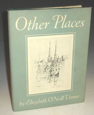 Other Places. Elizabeth O'Neill Verner