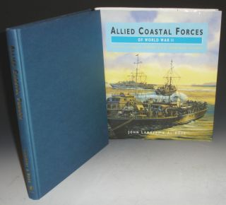 Allied Coastal Forces of World War II. Volume I. Fairmile Designs and US Submarine Chasers. John...