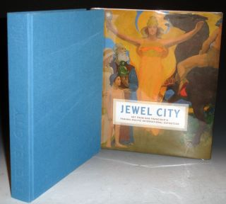 Jewel City, Art from San Francisco's Panama-Pacific International Exposition